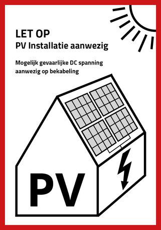 PV Sticker NEN1010 - LET OP: PV installatie aanwezig (per stuk)